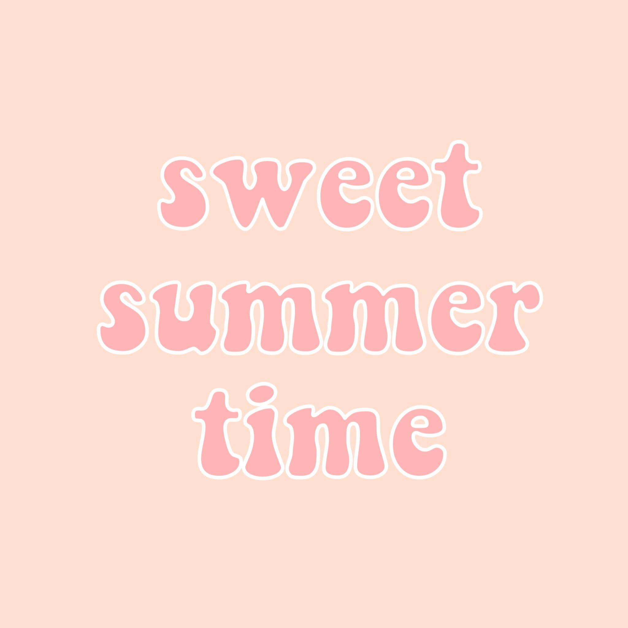 Sweet Summer Time Quotes Words Pink Aesthetic Tumblr Vsco Iphone