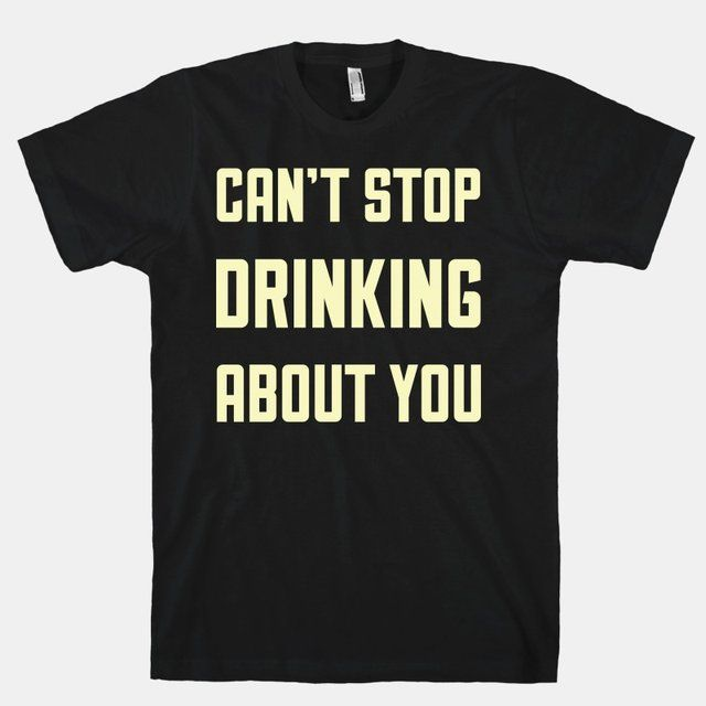 Fancy - Can't Stop Drinking About You T-Shirt