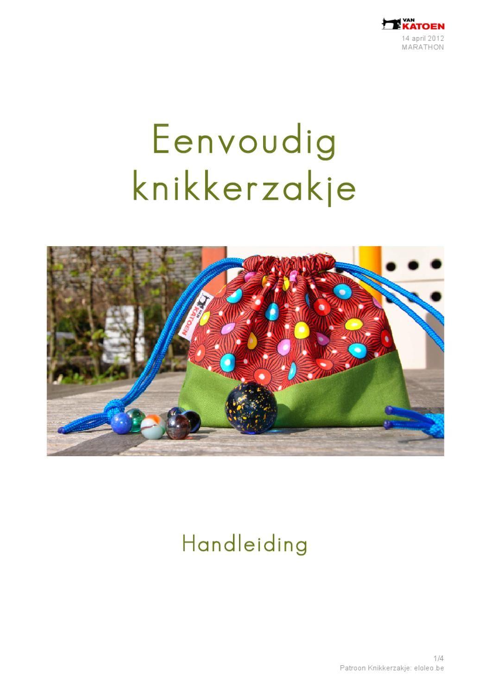 Eenvoudig knikkerzakje - marathon Van Katoen by eloleo .be - issuu