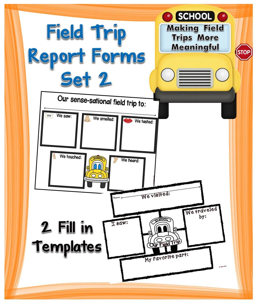 Field Trip Report Forms Set 2