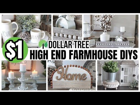 DOLLAR TREE FARMHOUSE DIYS 2020 HIGH END LOOK FOR LESS