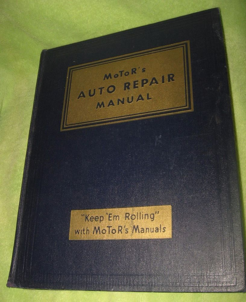 1950 MOTOR'S AUTO REPAIR MANUAL 13TH EDITION BUICK OLDS CHEVY FORD DODGE