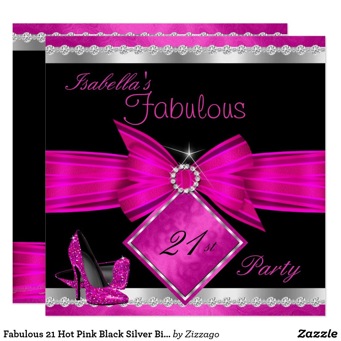 Fabulous 21 Hot Pink Black Silver Birthday Party Invitation ...