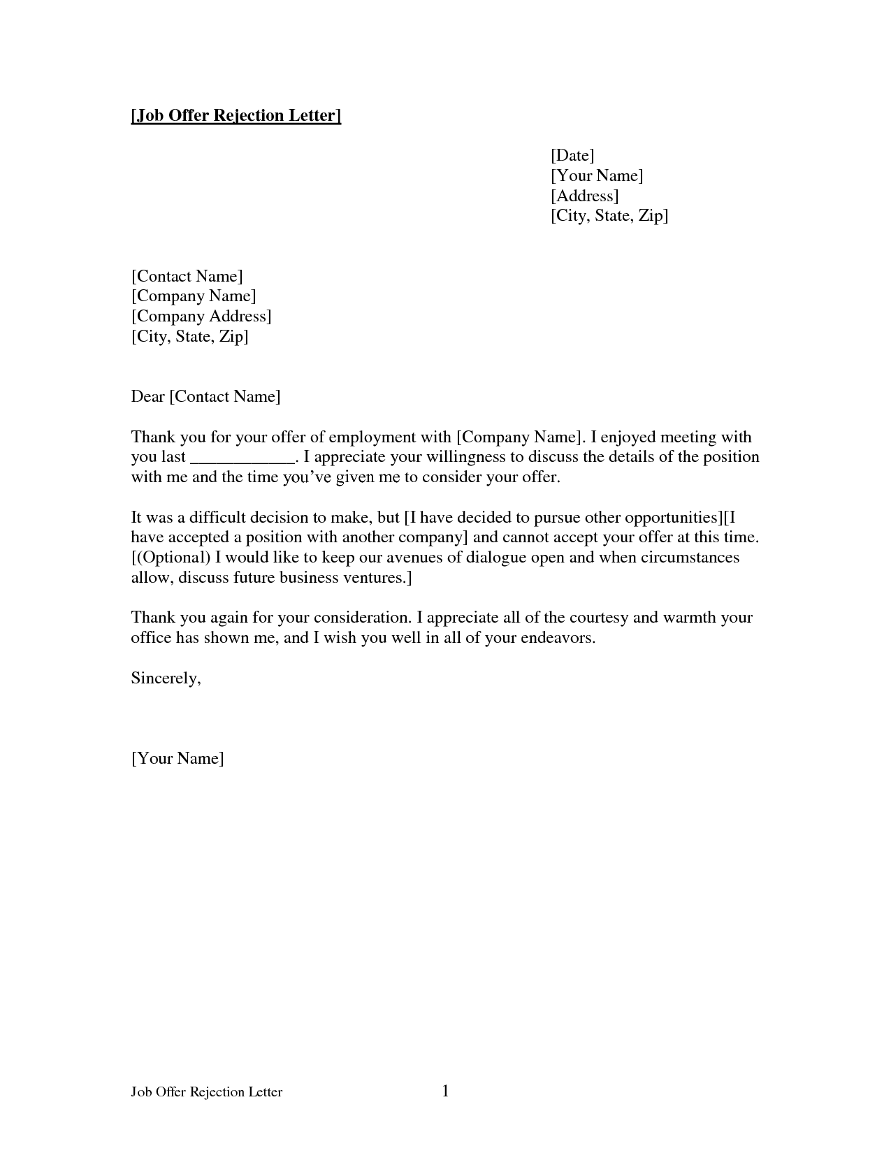Internship Decline Letter  example of Declining Letter incase that u have been offered by two