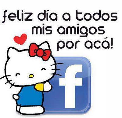Amigo Frases Para Facebook 06 Jpg 400 386 Dia De Amistad Buenos Dias Feliz Dia Feliz Día
