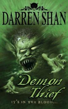 Demon Thief Darren Shan Author Of Horror And Fantasy Books Paranormal Books Fantasy Books Horror Books