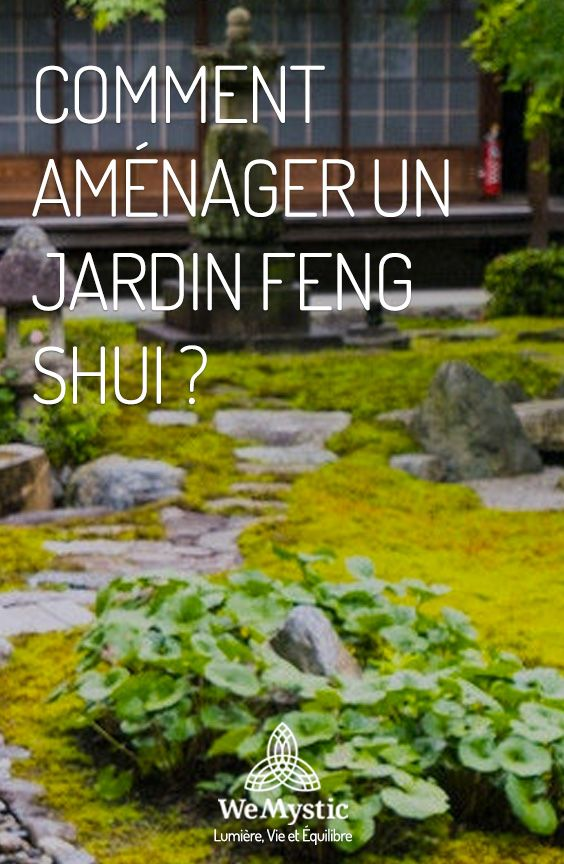 Comment aménager un jardin Feng Shui ? en 2019 | Jardin feng ...