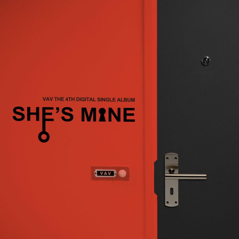 Vav She S Mine Album Lyrics With Images Album Vav Song