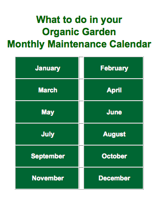 The Dirt Doctor's Organic Garden Monthly Maintenance