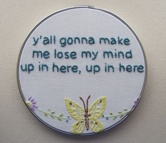 embroidered rap lyrics. yes. This is what George sang during the remodle !