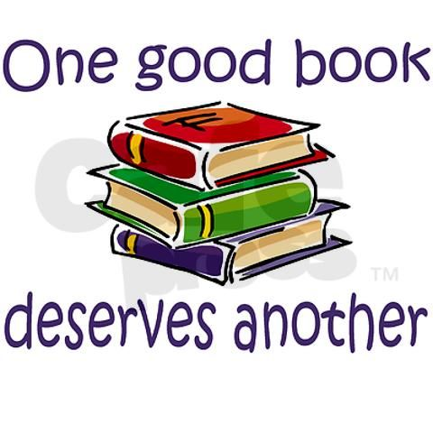 One good book deserves another.