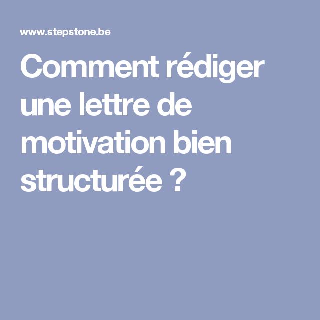 Comment Rediger Une Lettre De Motivation Bien Structuree Schrijven Tips Succes