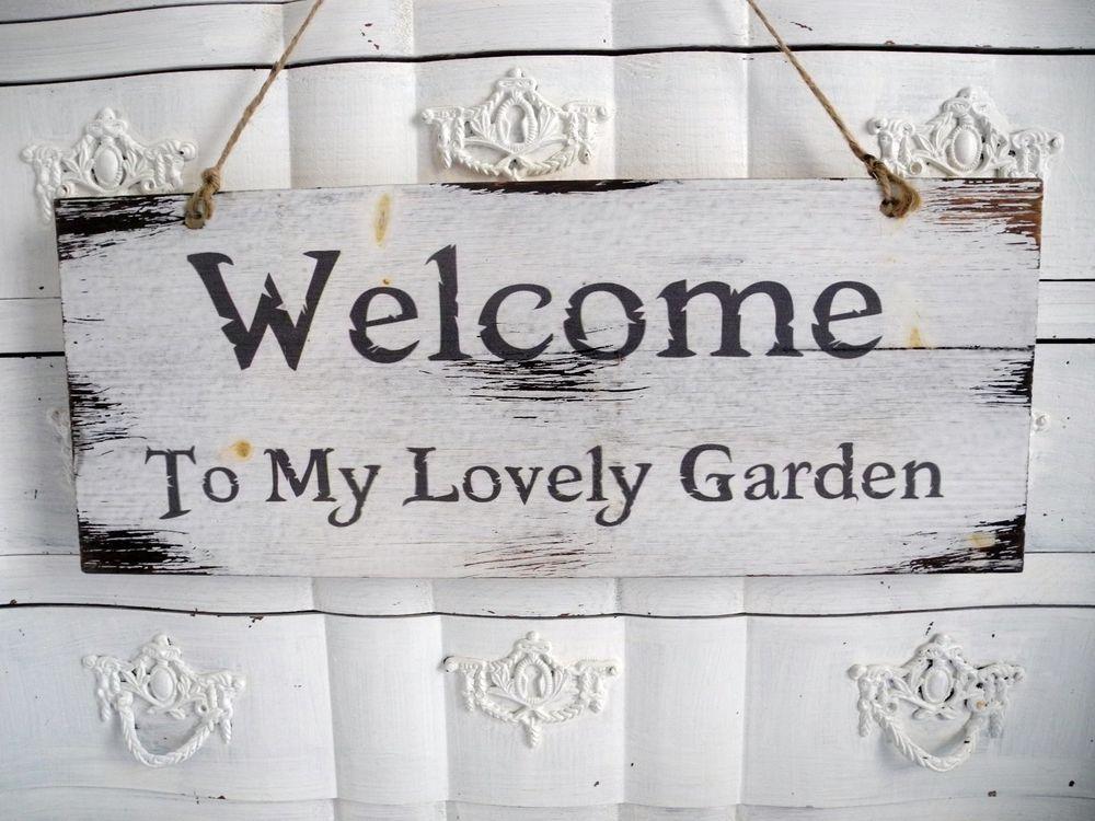 welcome garden schriftzug shabby holz garten holzschild schild schrift t rschild schilder. Black Bedroom Furniture Sets. Home Design Ideas
