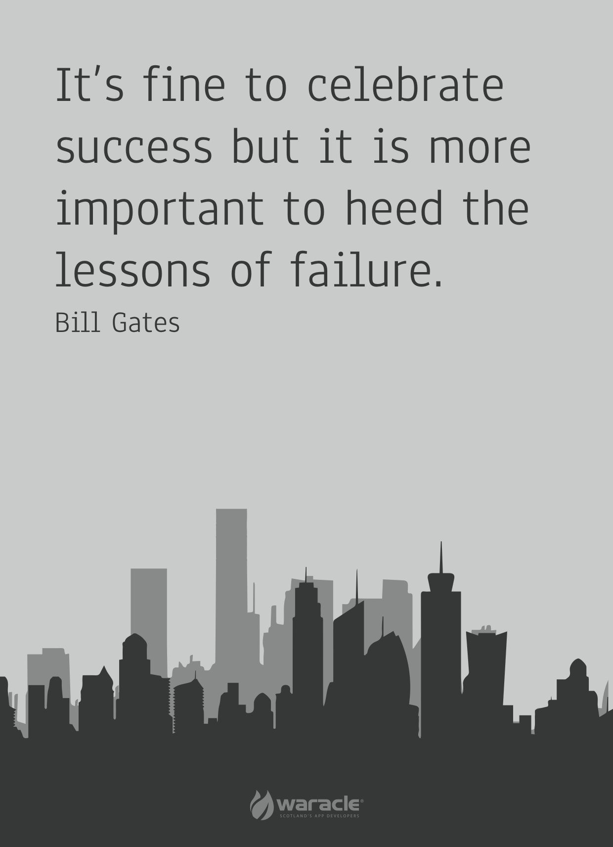 Bill Gates  Enjoy Your Success But Heed The Lessons Of Failure