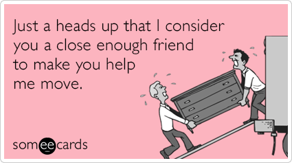 Friendship Umzug Humor Moving Humor Funny Cards Und Fun Moves