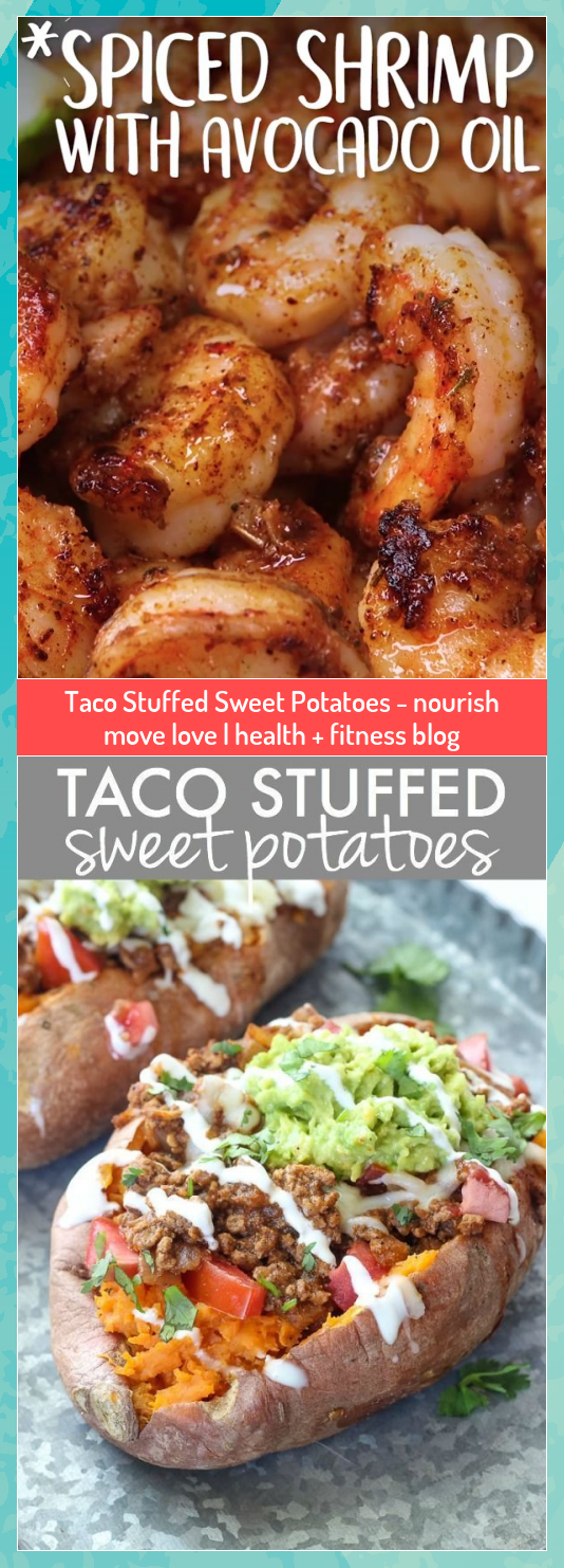 Taco Stuffed Sweet Potatoes - nourish move love | health + fitness blog #blog #fitness #health #love...