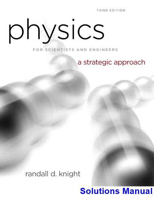 physics for scientists and engineers 3rd edition knight solutions rh pinterest com physics knight 3rd edition solutions manual pdf college physics knight 3rd edition solutions manual pdf