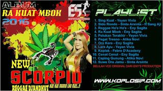 New Scorpio Ra Kuat Mbok 2016 Full Album