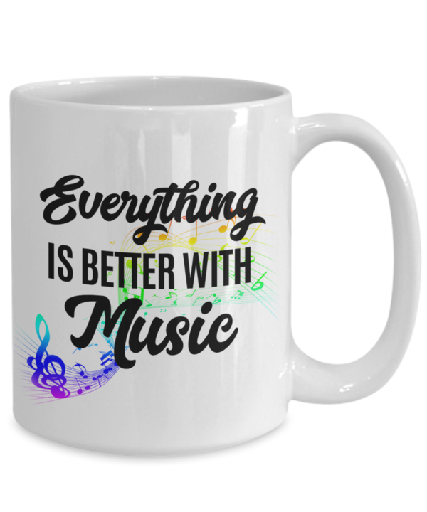 Better With Music 15oz Mug Mugs, Music, Wellness