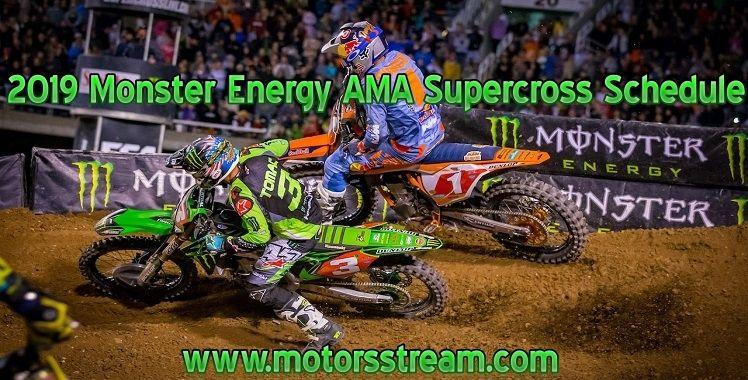 2019 Monster Energy Ama Supercross Schedule Ama Supercross Monster Energy Supercross