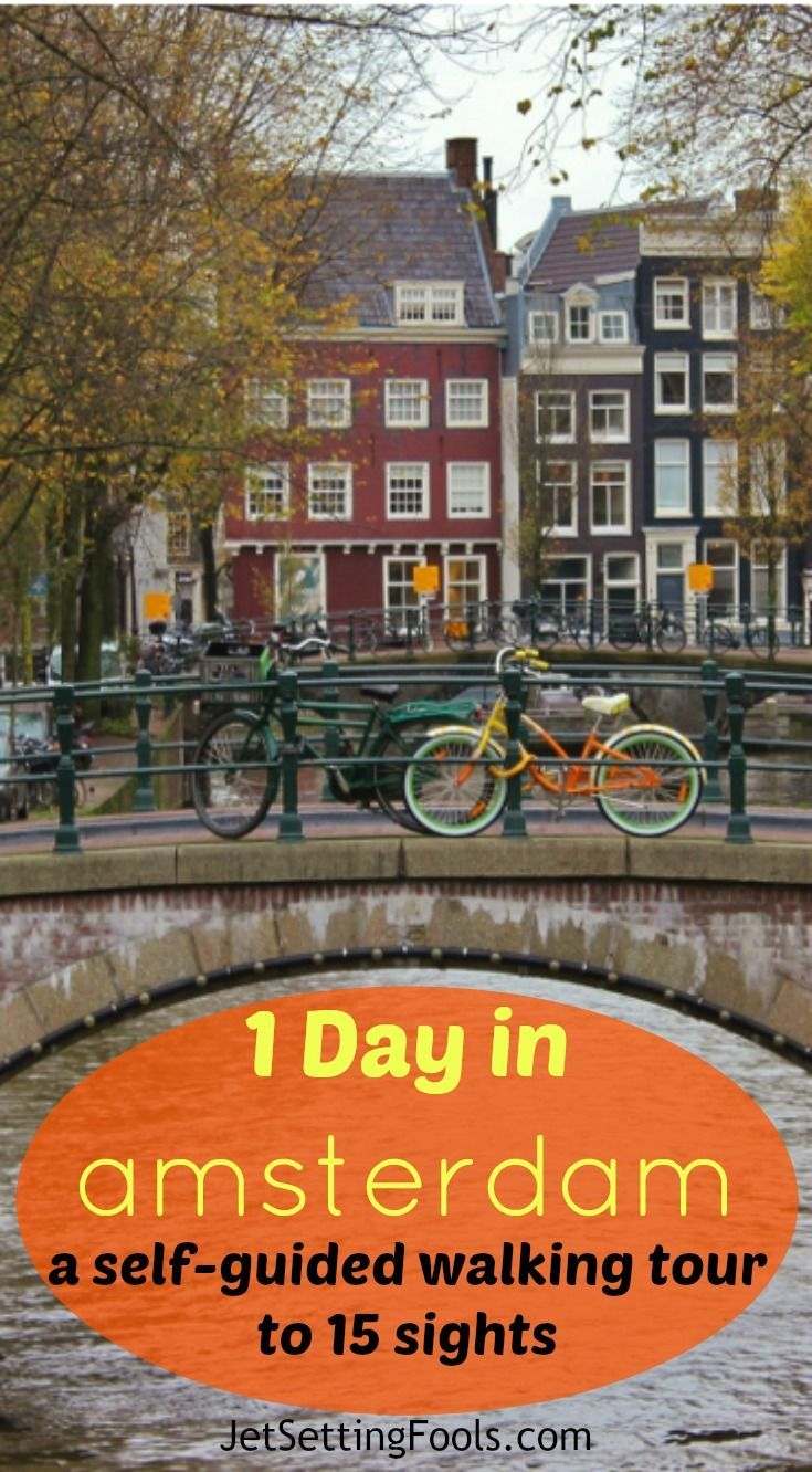 One Day in Amsterdam Self-Guided Walking Tour | Amsterdam