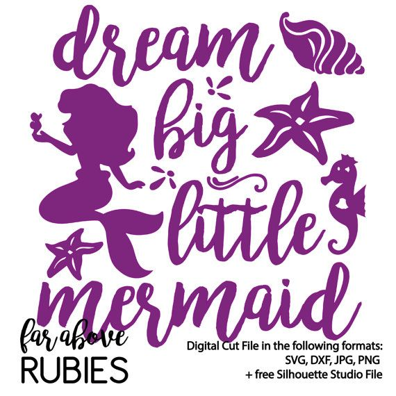 Dream Big Little Mermaid Svg Digital Dxf Corta Por