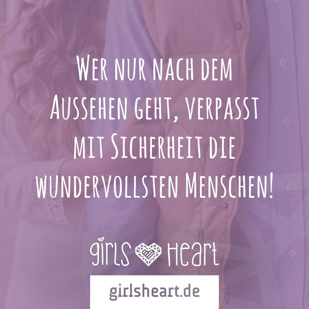 sei stolz darauf, wie du bist! mehr sprüche auf: www.girlsheart.de