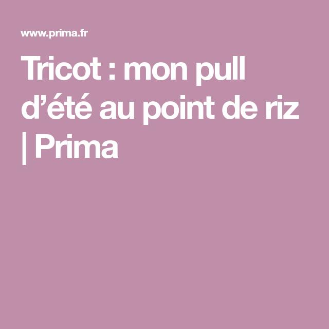 Tricot   mon pull d été au point de riz   Tricot   Pinterest   Point ... 6ef51ebd3b6e
