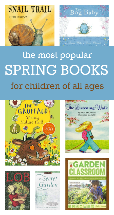 The Most Popular Spring Books For Children Of All Ages Spring