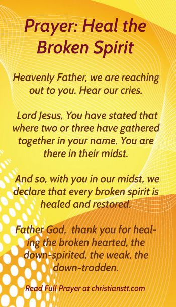 Prayer to heal the Broken Spirit | Christian, Bible and ...