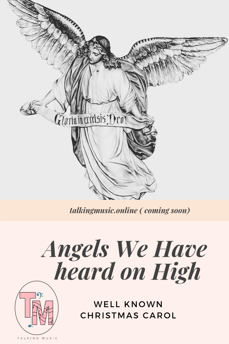Angels We Have Heard on High\