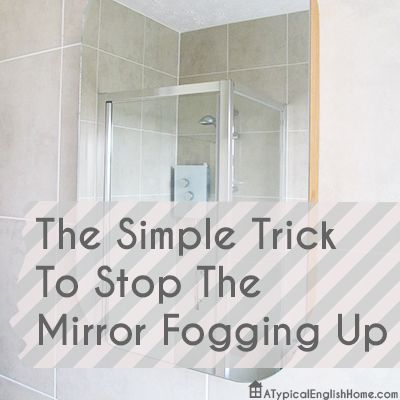 A Very Quick And Simple Tip That Will Stop Your Mirror Fogging Up Ever Again House Cleaning Tips Bathroom Cleaning Hacks Household Hacks