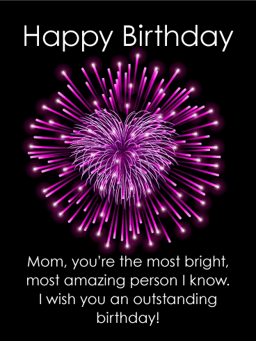 To The Most Bright Mother Happy Birthday Card Birthday Greeting Cards By Davia Birthday Cards For Mother Birthday Wishes For Mom Happy Birthday Mom