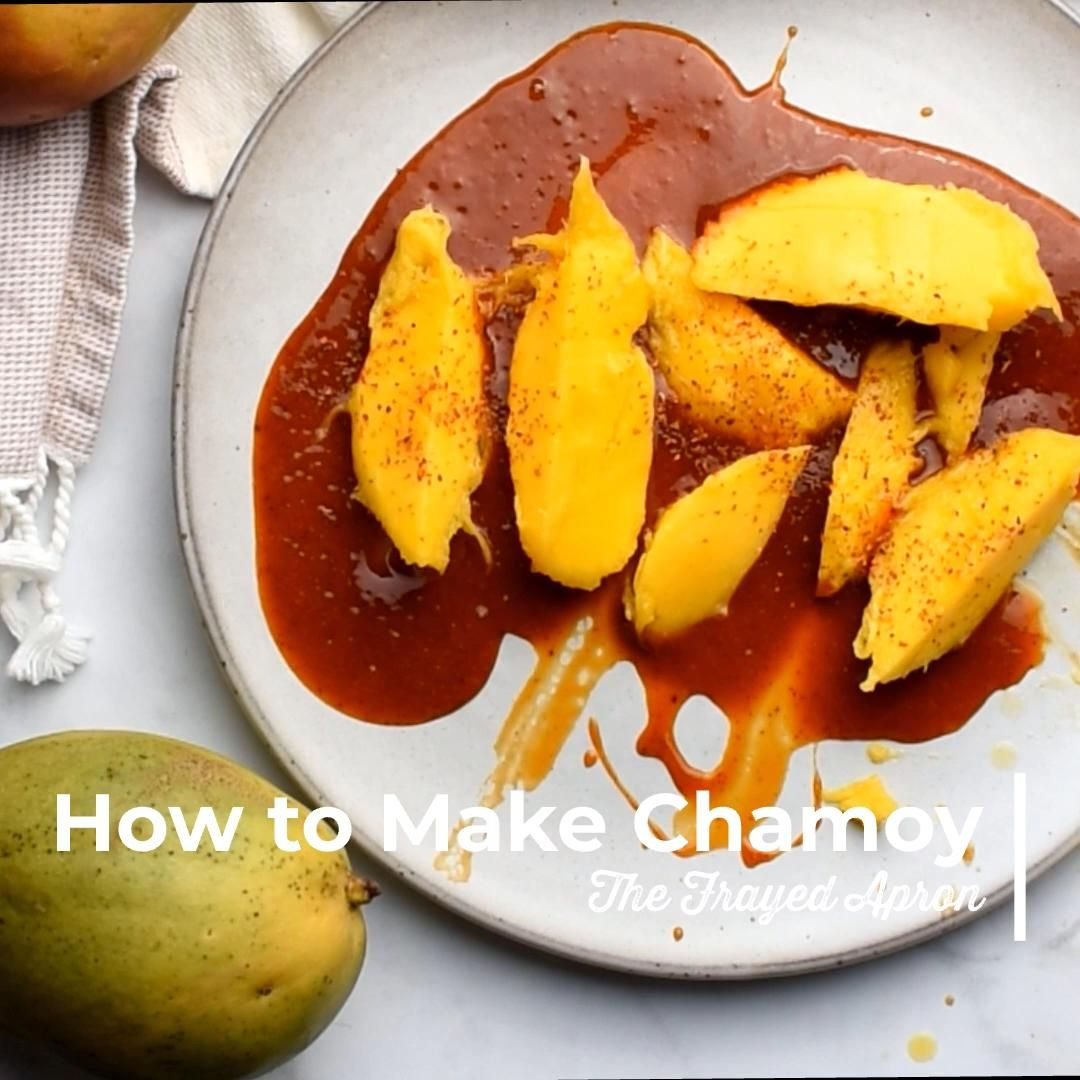 How To Make Chamoy The Frayed Apron Video Recipe Video Mexican Food Recipes Chamoy Mexican Snacks