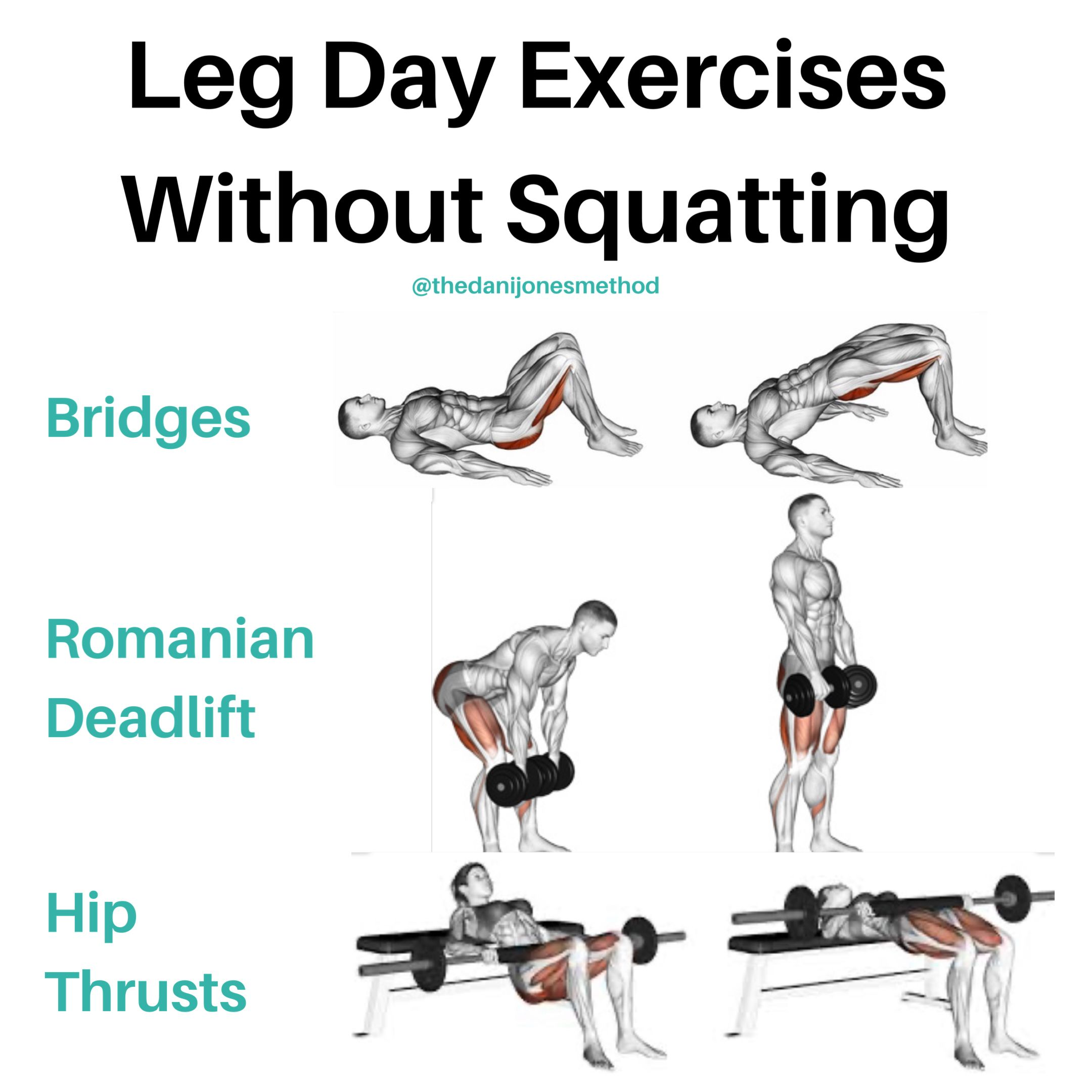 Leg Day Exercises That Aren't Squats There are many other exercises that can be done other than !