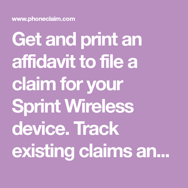 Get And Print An Affidavit To File A Claim For Your Sprint