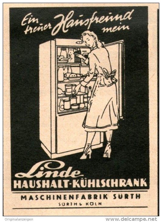 Original Werbung Inserat Anzeige 1949 Linde Kuhlschranke Surth