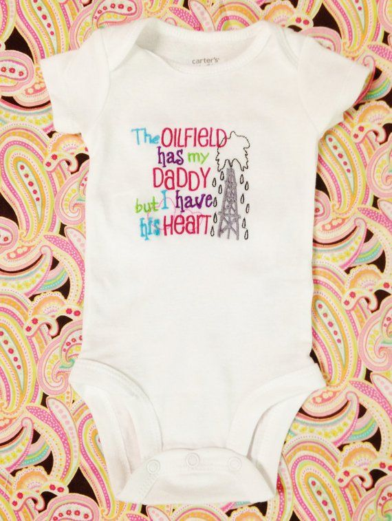 f07481ef Embroidered Baby Girl Bodysuit Onezie - The Oilfield has my Daddy But I Have  His Heart - Girly Color
