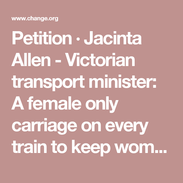 petition jacinta allen victorian transport minister a female
