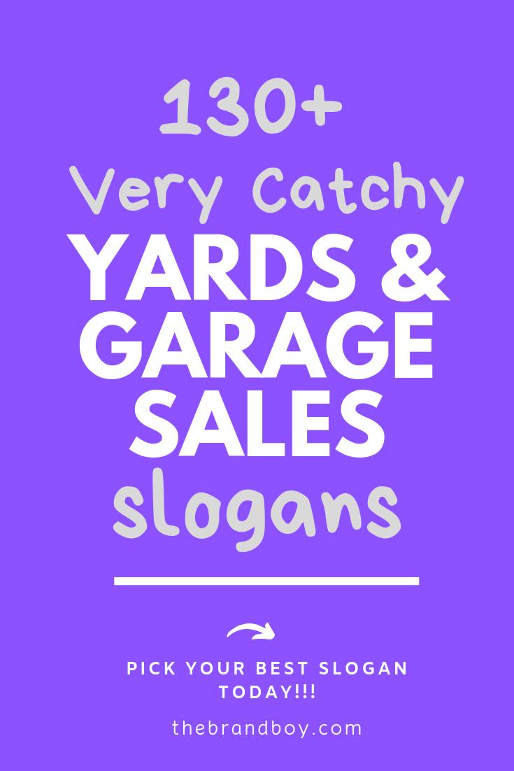 140 Best Yard And Garage Sales Slogans Thebrandboy Com Sales Slogans Business Slogans Garage Sales