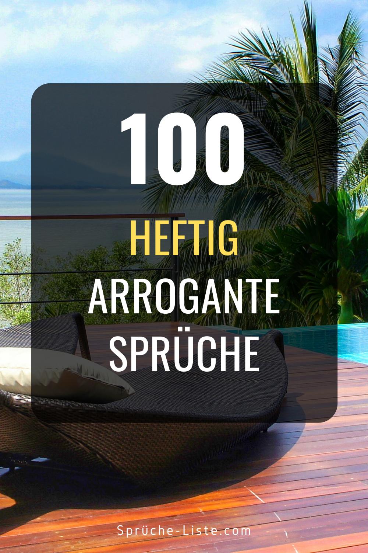 100 Heftig Arrogante Sprüche   Arrogante sprüche, Sprüche