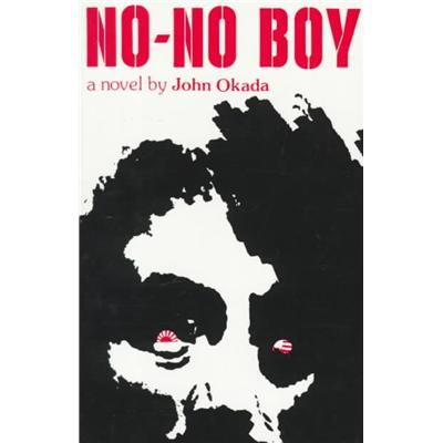 No-No Boy by John Okada - The Wolfsonian Book Club Selection Friday, September 7, 2012 from 7-8:30pm