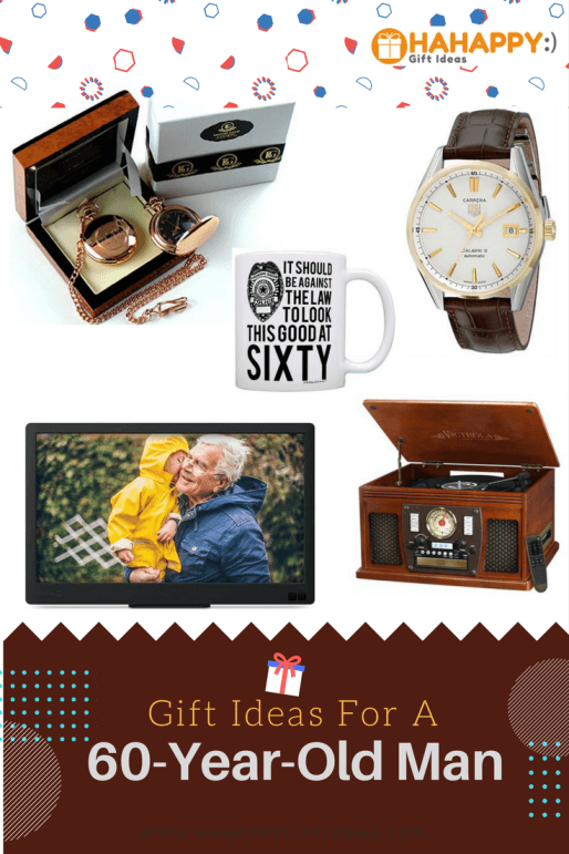 Gift Ideas For A 60 Year Old Man Birthday 60th Gifts