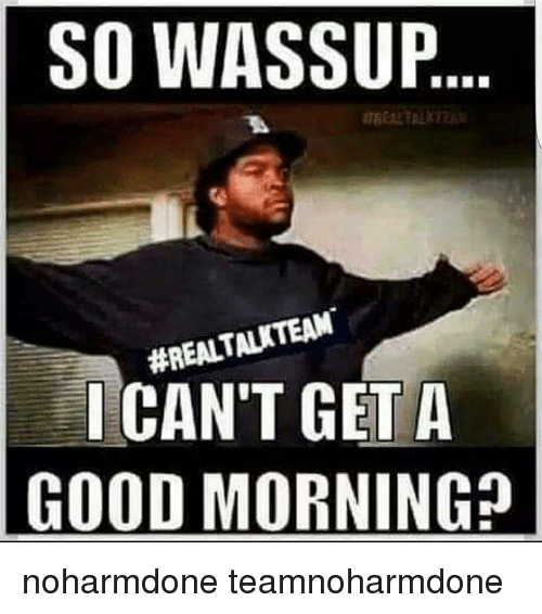 Via Me Me Morning Quotes Funny Good Morning Quotes Good Morning Funny