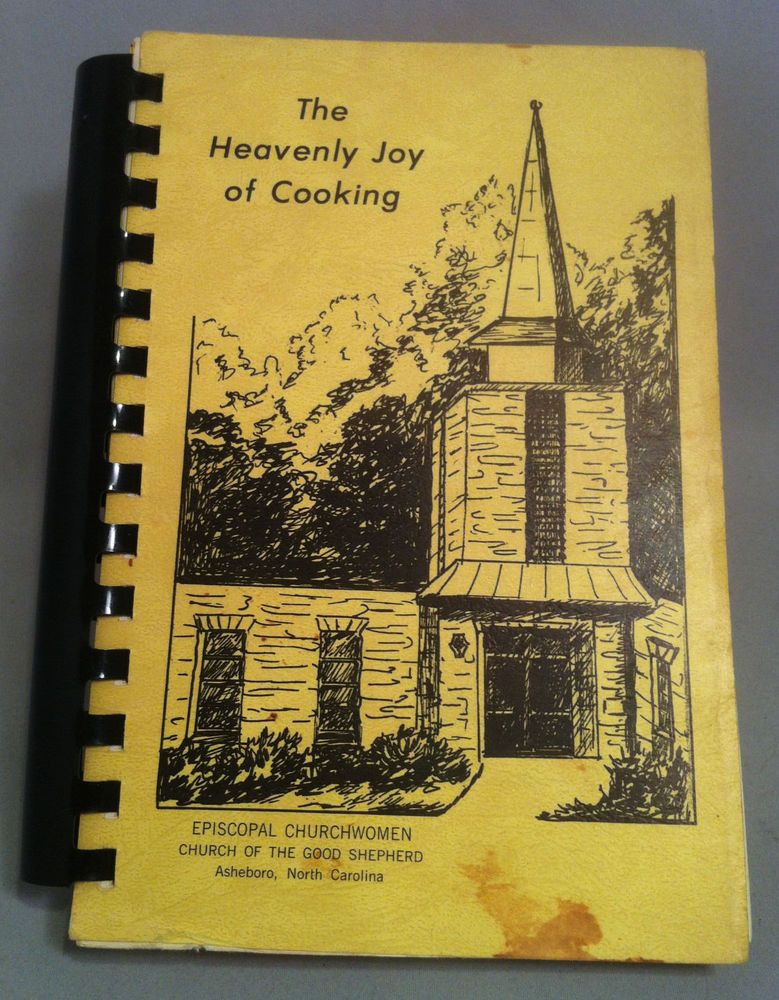 SOLD! SOLD! SOLD! .....  The Heavenly Joy of Cooking Cookbook, Church of the Good Shepherd, Asheboro, NC. This itme might be SOLD, but you can find other great antiques and collectibles online at http://stores.ebay.com/michaelraeantiques