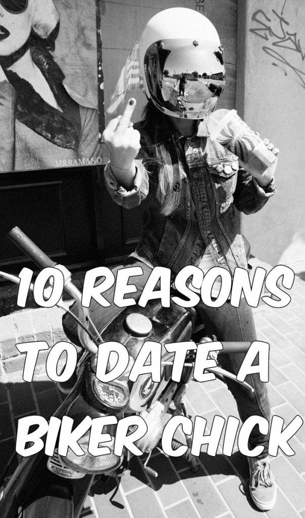10 Reasons to date a Biker Chick