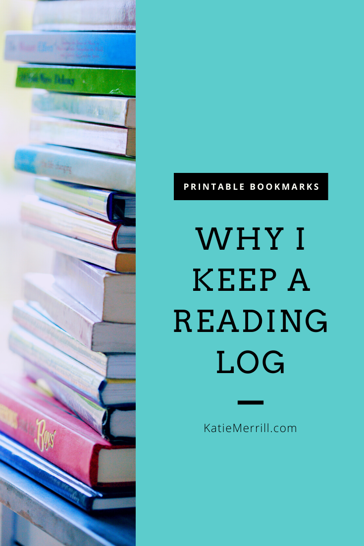 Why I Keep A Reading Log Plus Free Online And Printable