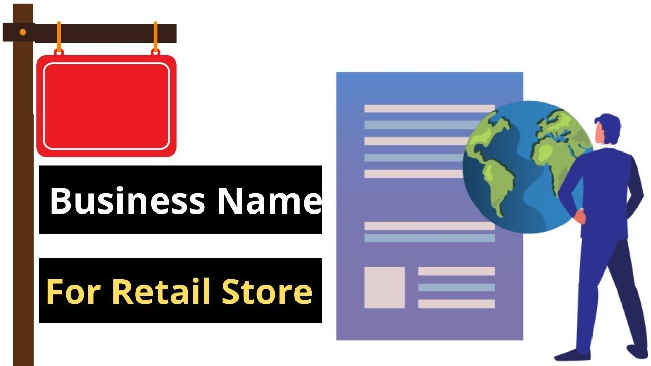 How To Choose Business Name For Retail Store Business | Business names, Retail  store, Business