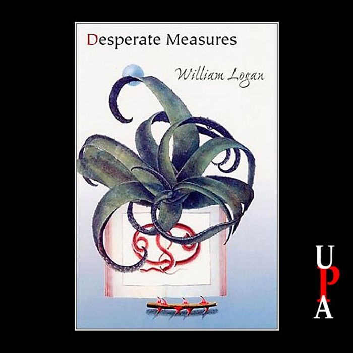 Listen to Desperate Measures audiobook by William Logan University Press Audiobooks  widthdevicewidth initialscale1