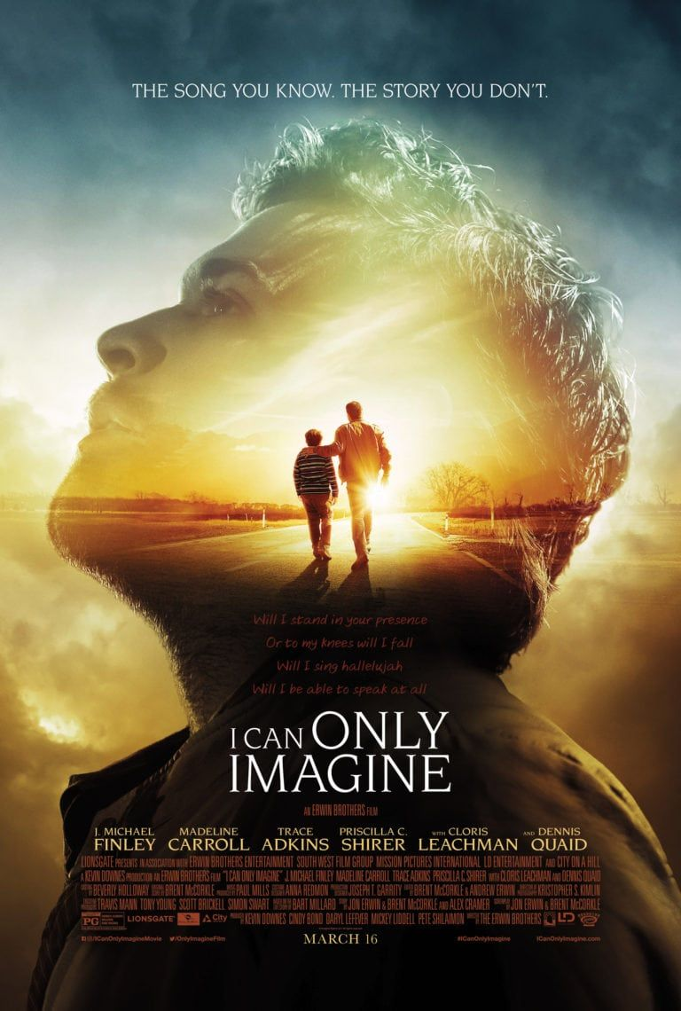Bart Millard S Story Comes To The Big Screen In I Can Only Imagine